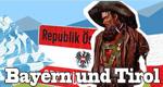 Bayern und Tirol – Bild: BR