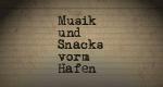 Musik und Snacks vorm Hafen