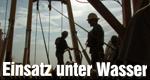 Einsatz unter Wasser – Bild: History Channel