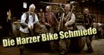 Die Harzer Bike Schmiede – Bild: MDR