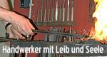 Handwerker mit Leib und Seele – Bild: BR