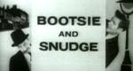Bootsie and Snudge