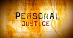 Personal Justice – Kampf um Gerechtigkeit – Bild: Discovery Networks LLC.