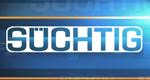 Süchtig – Bild: RTL