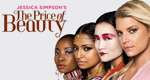 Jessica Simpson's The Price of Beauty – Bild: VH1