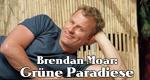 Brendan Moar: Grüne Paradiese – Bild: RTL Living