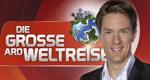 Die große ARD-Weltreise – Bild: WDR/Herby Sachs