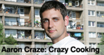 Aaron Craze: Crazy Cooking – Bild: RTL Living