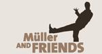 Müller & Friends – Bild: SWR