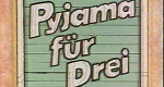 Pyjama für drei
