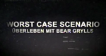 Worst-Case Scenario - Überleben mit Bear Grylls – Bild: DMAX (Screenshot)