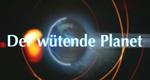 Der wütende Planet – Bild: Discovery Channel
