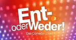Ent- oder Weder! – Bild: ZDF
