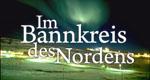 Im Bannkreis des Nordens – Bild: Engstfeld Filmproduktion