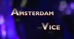 Amsterdam Vice – Bild: Discovery Communications, LLC.