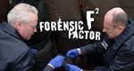 Forensic Factor – Mördersuche mit High-Tech-Methoden