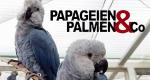 Papageien, Palmen & Co. – Bild: WDR/Loro Parcque