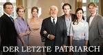 Der letzte Patriarch – Bild: ARD Degeto/Conny Klein