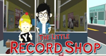 The Little Record Shop – Bild: Animax