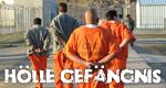 Hölle Gefängnis – Bild: RTL Crime