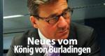 Neues vom König aus Burladingen – Bild: SWR/Andreas Coerper