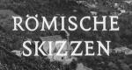 Römische Skizzen – Bild: BR (Screenshot)