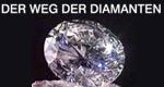 Der Weg der Diamanten – Bild: ZDF