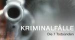 Kriminalfälle – Die 7 Todsünden – Bild: SF DRS