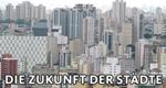 Die Zukunft der Städte – Bild: Phoenix/Hoferichter & Jacobs GmbH