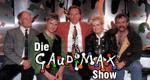 Die Gaudimax-Show