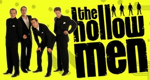 The Hollow Men – Bild: Comedy Central