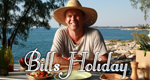 Bill's Holiday – Bild: RTL Living