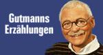 Gutmanns Erzählungen