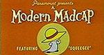 Modern Madcaps