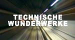 Technische Wunderwerke – Bild: Discovery