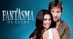 El Fantasma de Elena – Bild: Telemundo