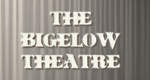 The Bigelow Theatre