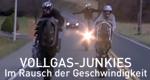 Vollgas-Junkies – Im Rausch der Geschwindigkeit – Bild: DMAX