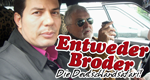 Entweder Broder – Bild: HR/Preview Production