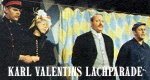 Karl Valentins Lachparade