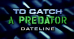 To Catch a Predator – Bild: NBC Universal