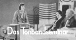 Das Tonbandseminar