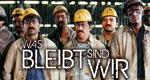 Was bleibt sind wir – Bild: WDR/Kubny & Schnell Film- und Fernsehproduktion