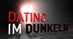 Dating im Dunkeln – Bild: RTL
