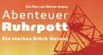 Abenteuer Ruhrpott – Bild: Werner Kubny Filmproduktion