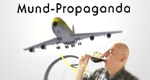 Mund-Propaganda – Bild: National Geographic Channel