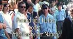 Freund und Helfer oder Prügelknaben der Nation? – Bild: Spiegel Geschichte