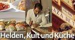 Helden, Kult und Küche – Bild: MR-Film Gruppe