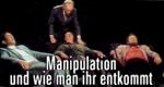 Manipulation – und wie man ihr entkommt