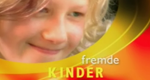 Fremde Kinder – Bild: 3sat